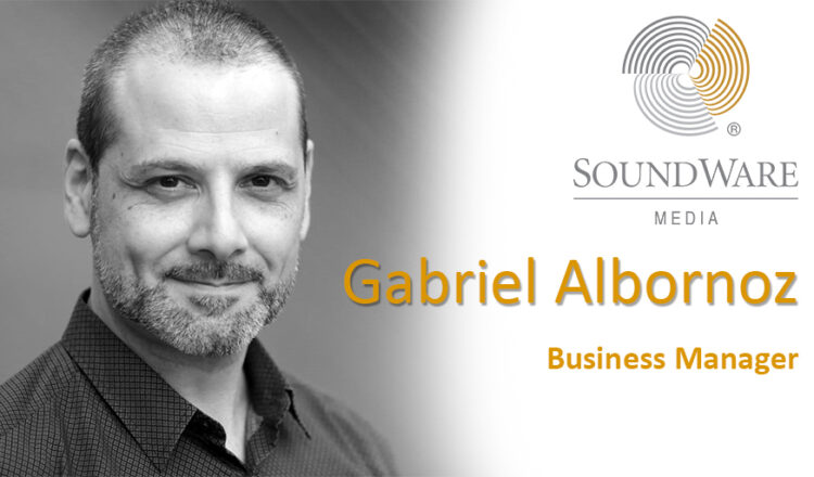 GABRIEL ALBORNOZ, NUEVO BUSINESS MANAGER DE SOUNDWARE MEDIA
